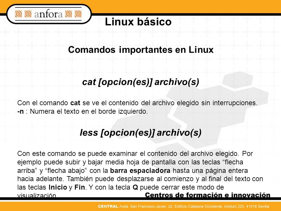 Linux básico Comandos importantes en Linux cat [opcion(es)] archivo(s)
